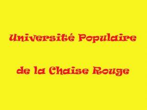 Conférence de l'Université Populaire de la Chaise Rouge @ Théâtre de la Chaise rouge - Pouancé (49) | Pouance | Pays de la Loire | France